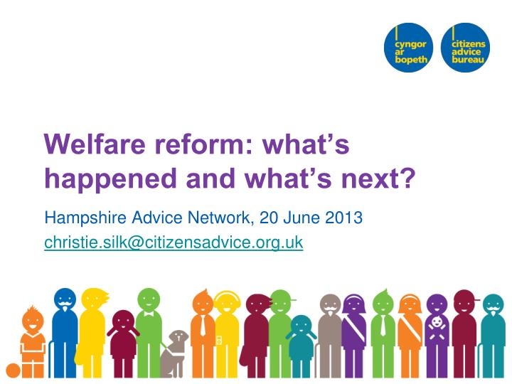 welfare reform what s happened and what s next n.