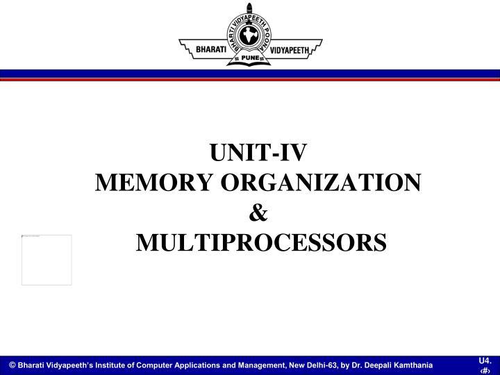 unit iv memory organization multiprocessors n.