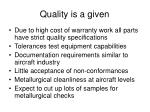 quality is a given
