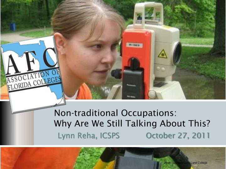 Non traditional occupations why are we still talking about this