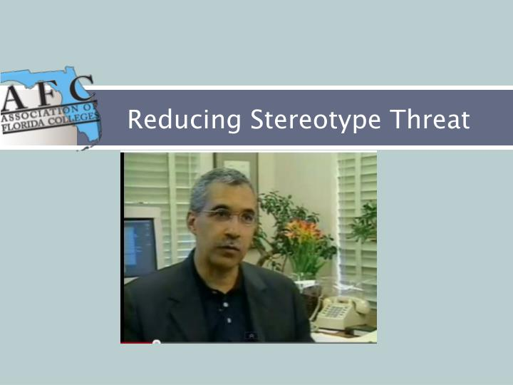 Reducing Stereotype Threat