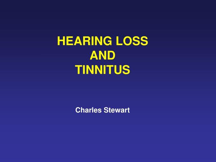 hearing loss and tinnitus charles stewart n.