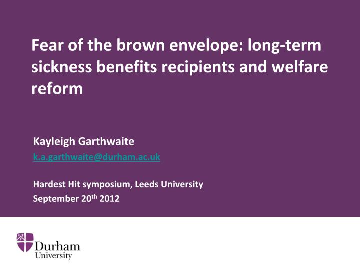 fear of the brown envelope long term sickness benefits recipients and welfare reform n.