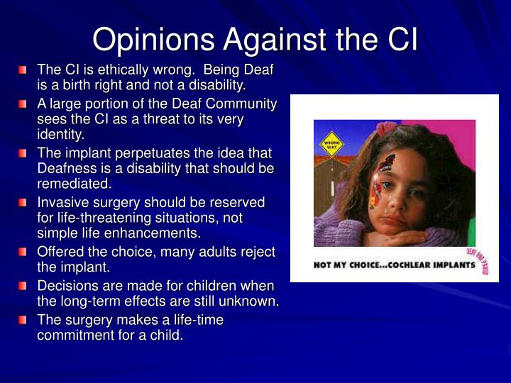 Opinions Against the CI