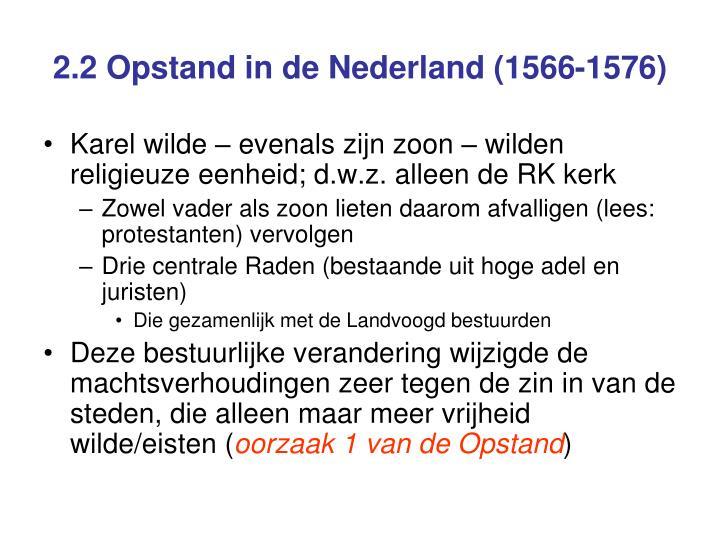 2 2 opstand in de nederland 1566 1576