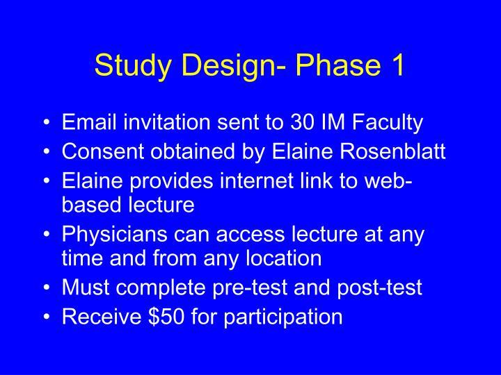 Study Design- Phase 1