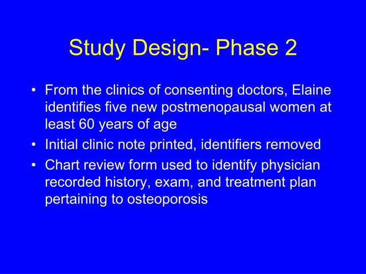 Study Design- Phase 2