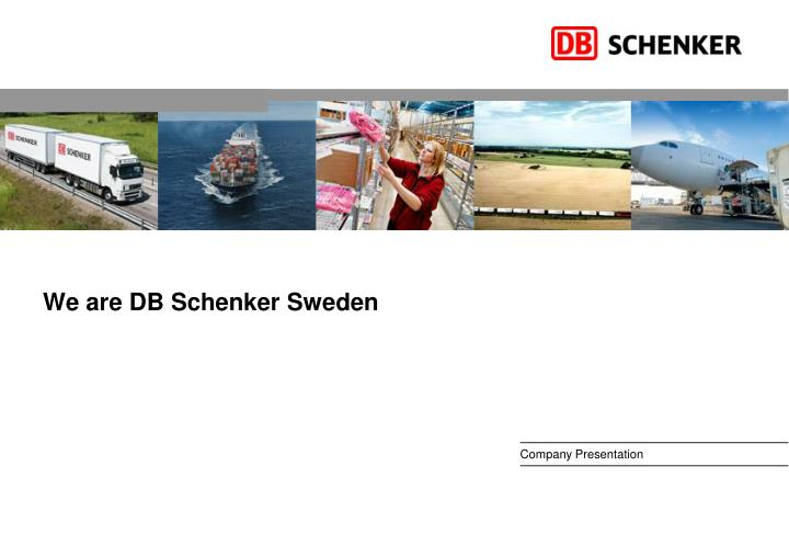 we are db schenker sweden n.
