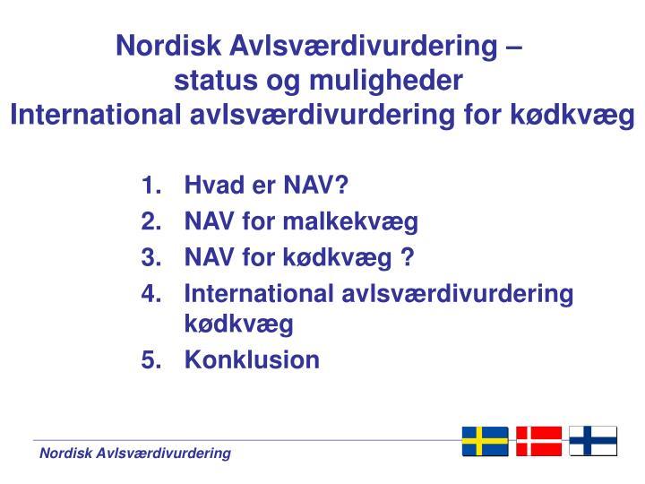 Nordisk avlsv rdivurdering status og muligheder international avlsv rdivurdering for k dkv g1