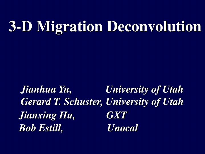 3 d migration deconvolution n.