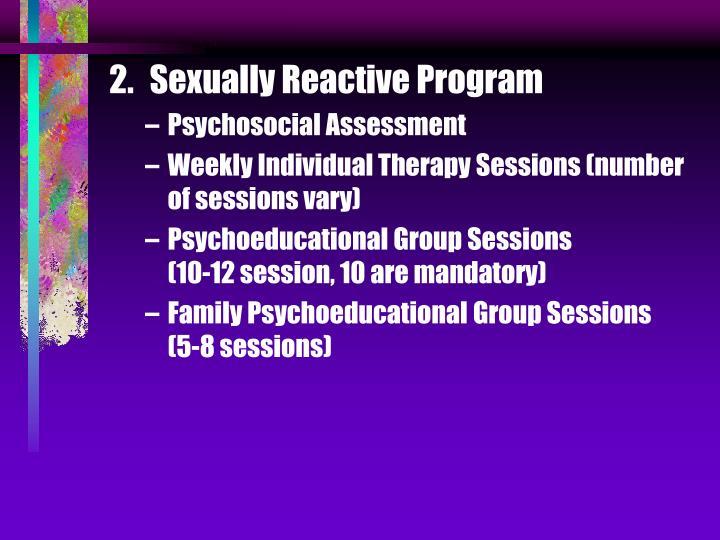 Sexually Reactive Program