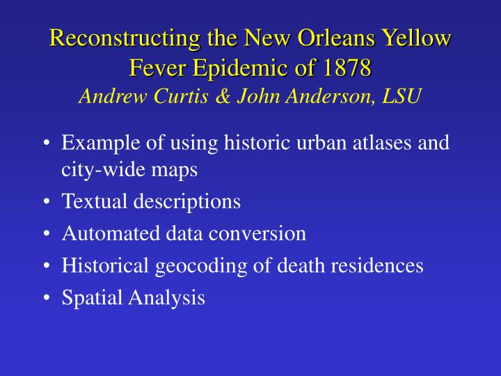 Reconstructing the New Orleans Yellow Fever Epidemic of 1878