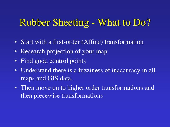 Rubber Sheeting - What to Do?