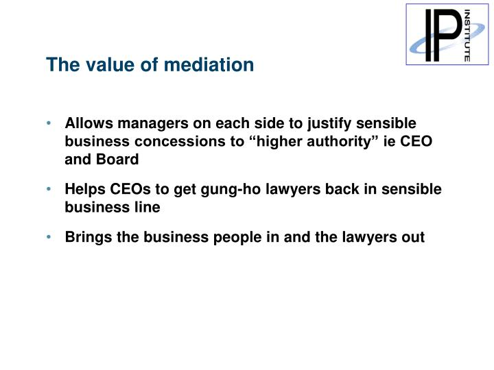 The value of mediation