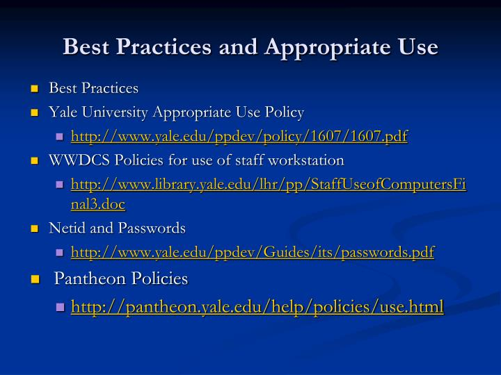 Best practices and appropriate use