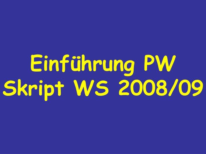 PPT - Einführung PW Skript WS 2008/09 PowerPoint Presentation - ID ...