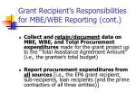 grant recipient s responsibilities for mbe wbe reporting cont