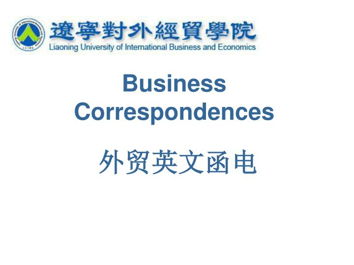 business correspondences n.