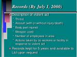 records by july 1 2000