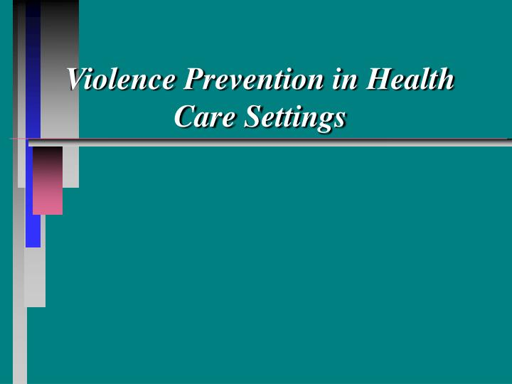 violence prevention in health care settings n.