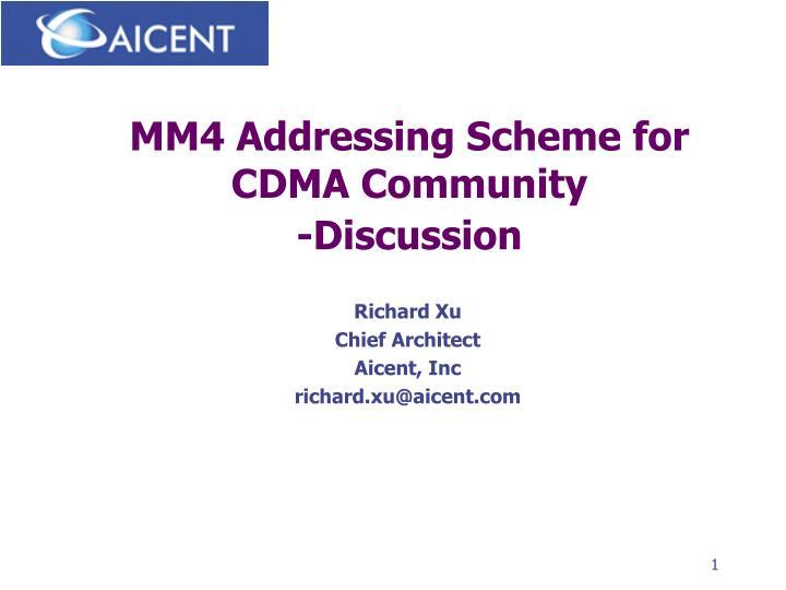 Mm4 addressing scheme for cdma community discussion