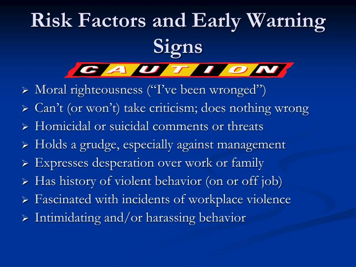Risk Factors and Early Warning Signs