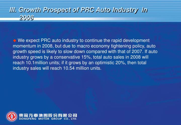 III. Growth Prospect of PRC Auto Industry  in 2008