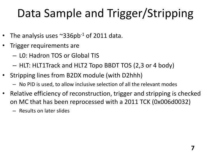 Data Sample and Trigger/Stripping