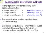 conditional is everywhere in crypto
