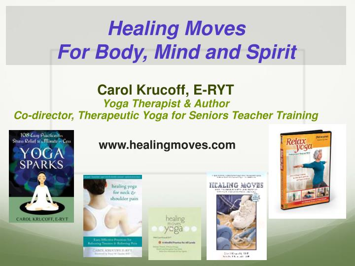 healing moves for body mind and spirit n.
