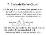 7 evaluate entire circuit