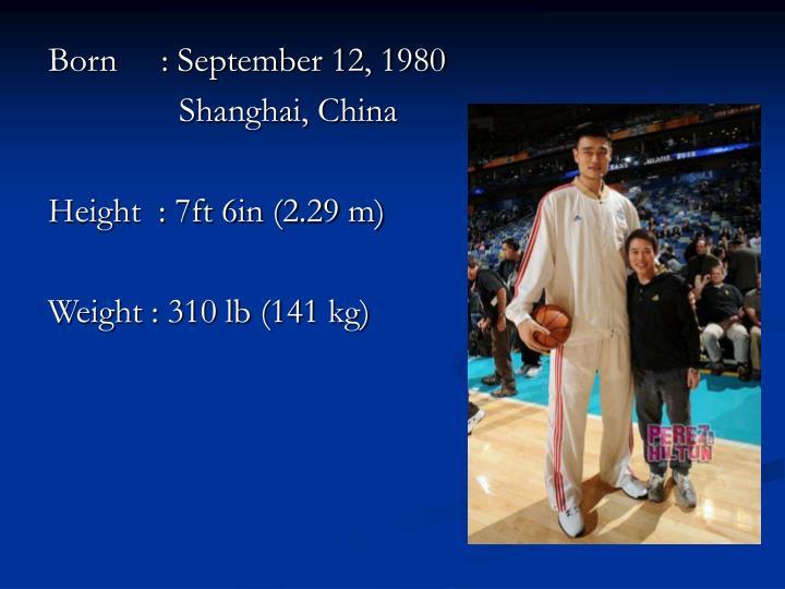 Born     : September 12, 1980