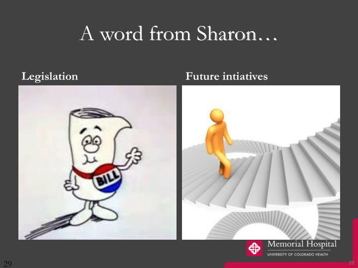 A word from Sharon…