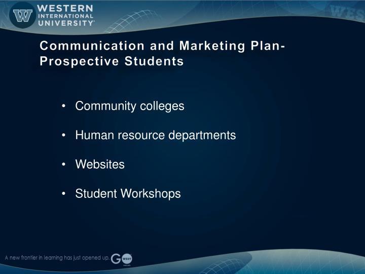 Communication and Marketing Plan- Prospective Students