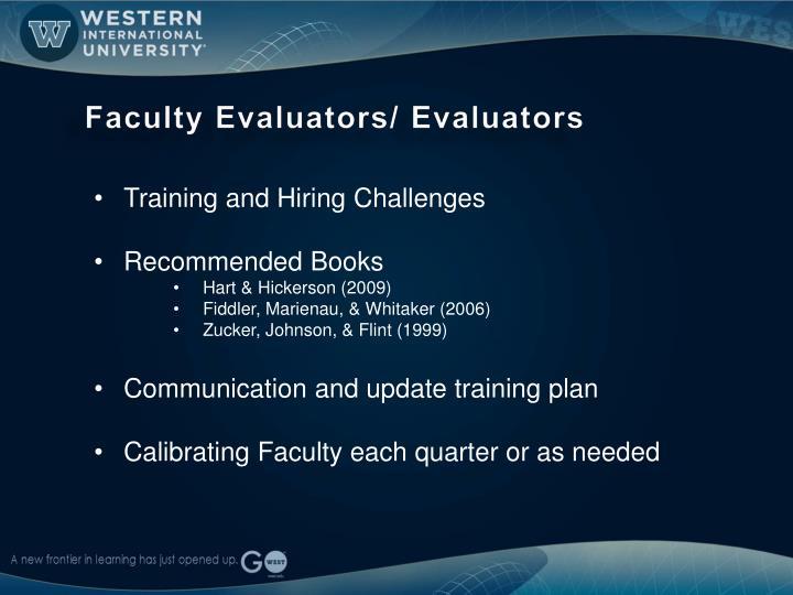 Faculty Evaluators/ Evaluators