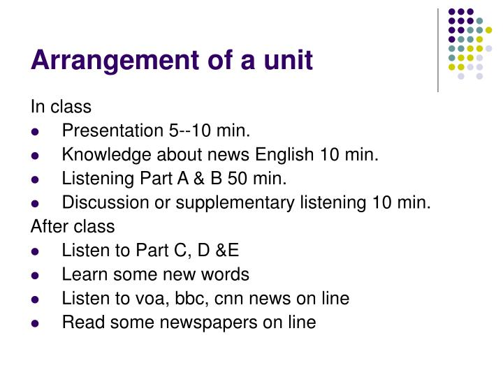 Arrangement of a unit