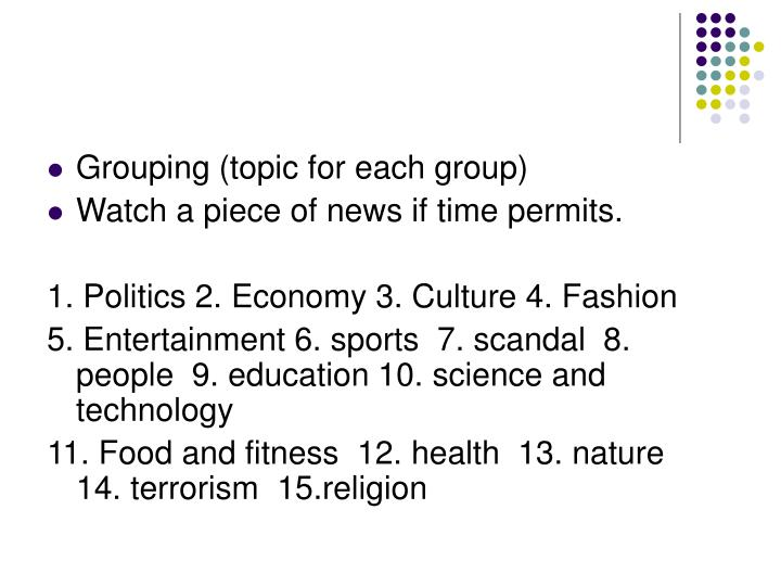 Grouping (topic for each group)
