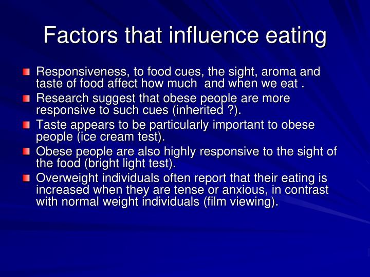 Factors that influence eating