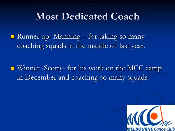 Most Dedicated Coach