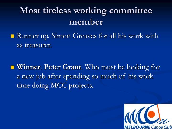 Most tireless working committee member