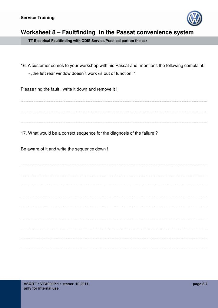 Worksheet 8 – Faultfinding  in the Passat convenience system