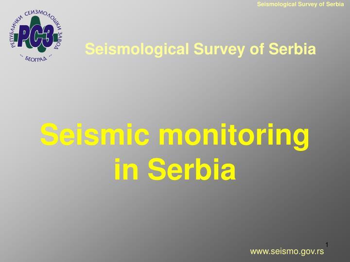Seismological Survey of Serbia