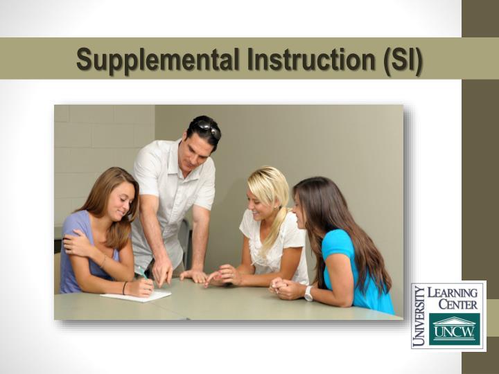 Supplemental Instruction (SI)