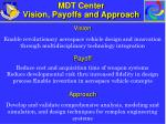 mdt center vision payoffs and approach