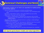 technical challenges and needs