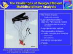 the challenges of design efficient multidisciplinary analysis