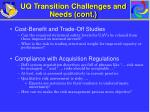 uq transition challenges and needs cont1
