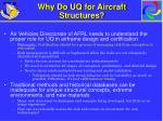 why do uq for aircraft structures