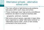 alternative schools alternative school units