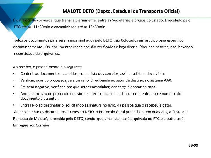 MALOTE DETO (Depto. Estadual de Transporte Oficial)